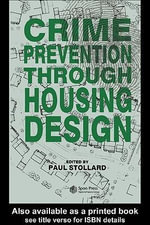 Crime Prevention Through Housing Design - Dr Paul Stollard