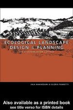 Ecological Landscape Design and Planning : The Mediterranean Context - Jala Makhzoumi