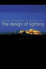 The Design of Lighting - David Loe