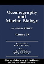 Oceanography and Marine Biology, an Annual Review, Volume 39 : An Annual Review: Volume 39 - R. N. Gibson