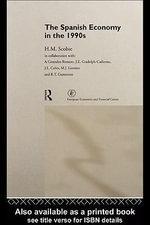 The Spanish Economy in the 1990s - Prof H. M. Scobie