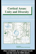 Cortical Areas : Unity and Diversity - Almut Schuez