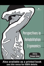 Perspectives in Rehabilitation Ergonomics - Shrawan Kumar