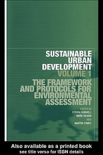 Sustainable Urban Development Volume 1 : The Framework and Protocols for Environmental Assessment - Stephen Curwell