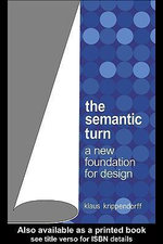 The Semantic Turn : A New Foundation for Design - Klaus Krippendorff