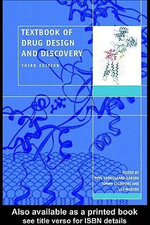 Textbook of Drug Design and Discovery, Fourth Edition - Tommy Liljefors