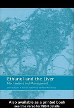 Ethanol and the Liver : Mechanisms and Management - David Sherman