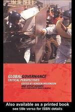 Global Governance : Critical Perspectives - Steve Hughes