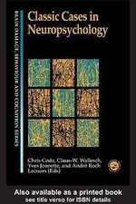 Classic Cases in Neuropsychology - Chris Code