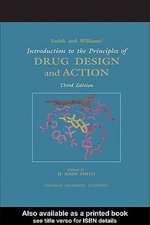 Smith and Williams' Introduction to the Principles of Drug Design and Action, Fourth Edition - Unknown