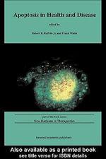 Apoptosis in Health and Disease - Robert R., JR. Ruffolo