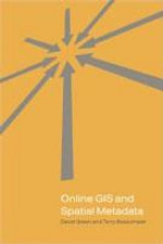 Online GIS and Spatial Metadata - David R. Green