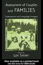 Assessment of Couples and Families : Contemporary and Cutting Edge Strategies - Len Sperry