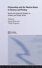 Citizenship and the Nation-State in Greece and Turkey - Faruk Birtek