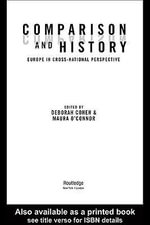 Comparison and History : Europe in Cross-National Perspective - Deborah Cohen