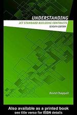 Understanding Jct Standard Building Contracts - David Chappell