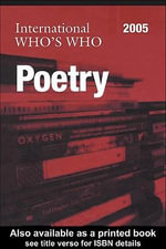 International Who's Who in Poetry 2005 : 13th ed. - Unknown