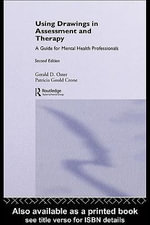 Using Drawings in Assessment and Therapy : A Guide for Mental Health Professionals - Gerald D. Oster