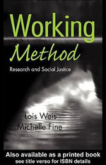Working Method : Research and Social Justice - Lois Weis