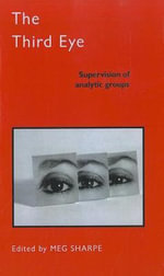 The Third Eye : Supervision of Analytic Groups - Meg Sharpe