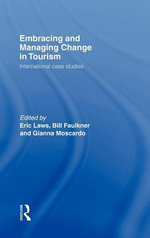 Embracing and Managing Change in Tourism : International Case Studies