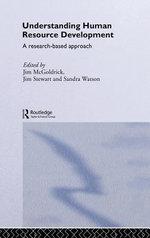 Understanding Human Resource Development : A Research-based Approach