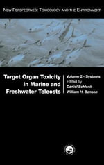 Target Organ Toxicity in Marine and Freshwater Teleosts : Volume 2