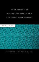 Foundations of Entrepreneurship and Economic Development - David A. Harper