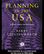 Planning in the USA : Policies, Issues, and Processes - Barry Cullilngworth