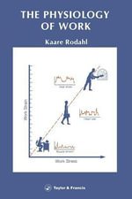 The Physiology of Work - Kaare Rodahl