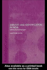 Identity and Identification in India : Defining the Disadvantaged - Laura Dudley Jenkins