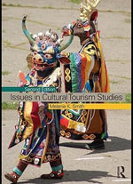 Issues in Cultural Tourism Studies - Melanie K. Smith