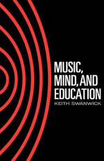 Music, Mind and Education - Keith Swanwick