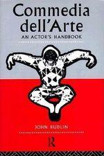 Commedia Dell'arte : An Actor's Handbook - John Rudlin
