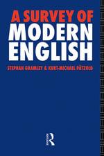 A Survey of Modern English - Stephan Gramley
