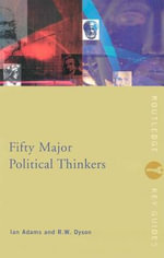 Fifty Major Political Thinkers - Ian Adams
