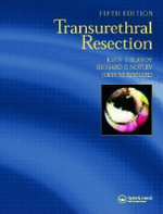 Transurethral Resection - John Blandy