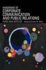 Handbook of Corporate Communication and Public Relations : Pure and Applied