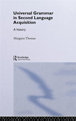 Universal Grammar in Second-Language Acquisition : A History - Margaret Thomas