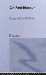 On Paul Ricoeur : Narrative and Interpretation