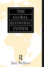 The Global Economic System - I. Wallace