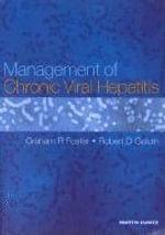 Management of Chronic Viral Hepatitis - Graham Foster