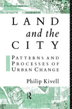 Land and the City - Philip Kivell