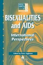 Bisexualities and AIDS : International Perspectives