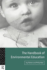 The Handbook of Environmental Education - Joy Palmer