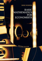 Basic Mathematics for Economists - Mike Rosser