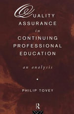 Quality Assurance in Continuing Professional Education : An Analysis - Philip Tovey