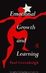 Emotional Growth and Learning : A Contemporary Introduction - Paul Greenhalgh