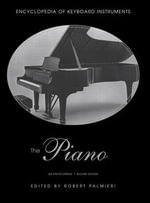 Encyclopaedia of the Piano : An Encyclopedia