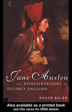 Jane Austen and Representations of Regency England - Roger Sales